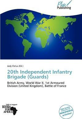20th Independent Infantry Brigade (Guards)