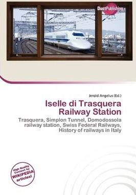 Iselle Di Trasquera Railway Station