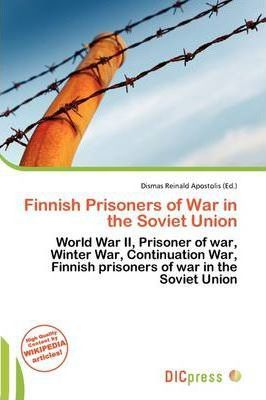 Finnish Prisoners of War in the Soviet Union