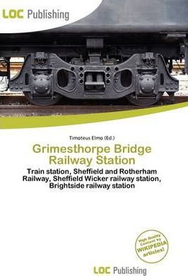 Grimesthorpe Bridge Railway Station