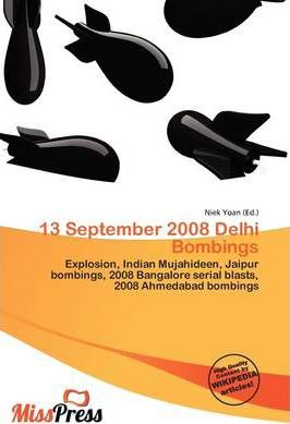 13 September 2008 Delhi Bombings