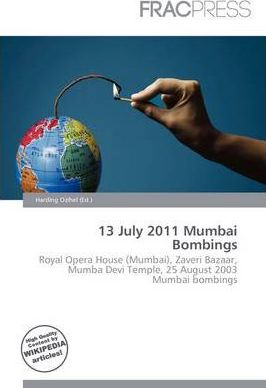 13 July 2011 Mumbai Bombings