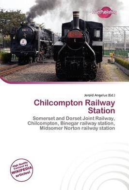 Chilcompton Railway Station