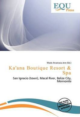 Ka'ana Boutique Resort & Spa