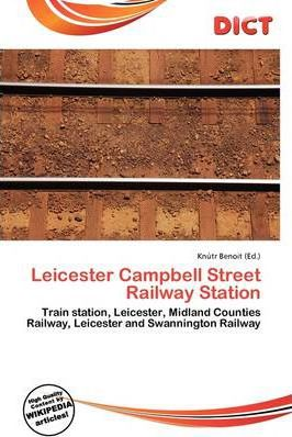Leicester Campbell Street Railway Station