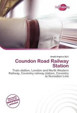 Coundon Road Railway Station