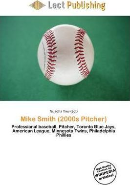 Mike Smith (2000s Pitcher)