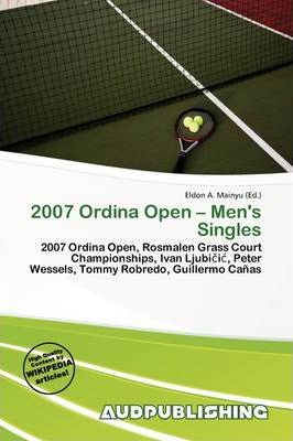 2007 Ordina Open - Men's Singles