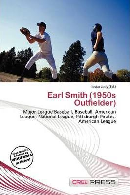 Earl Smith (1950s Outfielder)