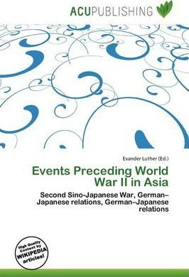Events Preceding World War II in Asia