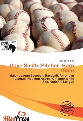 Dave Smith (Pitcher, Born 1955)