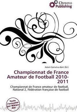 Championnat de France Amateur de Football 2010-2011