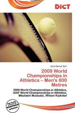 2009 World Championships in Athletics - Men's 800 Metres