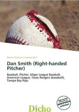 Dan Smith (Right-Handed Pitcher)