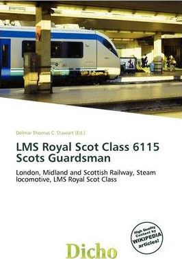 Lms Royal Scot Class 6115 Scots Guardsman