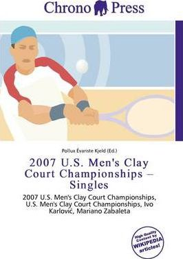 2007 U.S. Men's Clay Court Championships - Singles