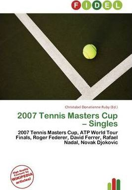 2007 Tennis Masters Cup - Singles