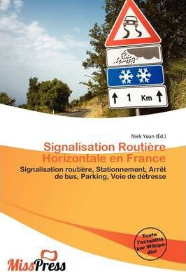 Signalisation Routi Re Horizontale En France