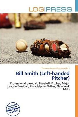 Bill Smith (Left-Handed Pitcher)