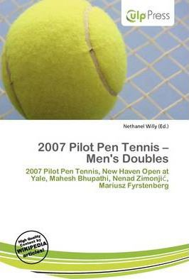 2007 Pilot Pen Tennis - Men's Doubles