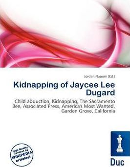 Kidnapping of Jaycee Lee Dugard