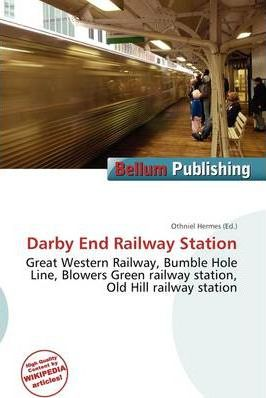 Darby End Railway Station