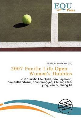 2007 Pacific Life Open - Women's Doubles