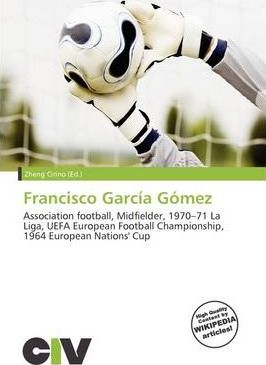 Francisco Garc A G Mez