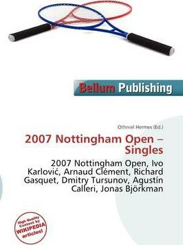 2007 Nottingham Open - Singles