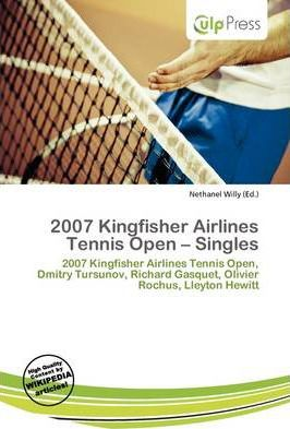 2007 Kingfisher Airlines Tennis Open - Singles
