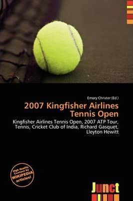 2007 Kingfisher Airlines Tennis Open