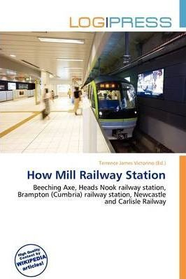 How Mill Railway Station