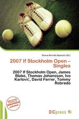 2007 If Stockholm Open - Singles