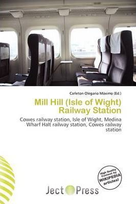 Mill Hill (Isle of Wight) Railway Station