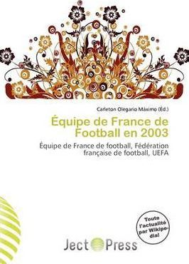 Quipe de France de Football En 2003
