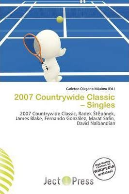2007 Countrywide Classic - Singles
