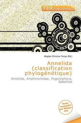 Annelida (Classification Phylog N Tique)