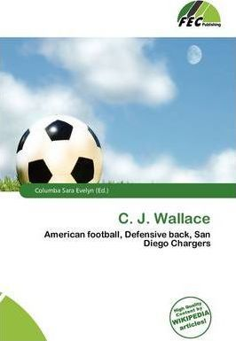 C. J. Wallace