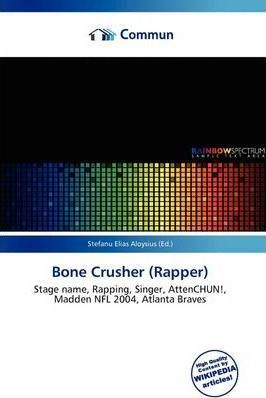 Bone Crusher (Rapper)