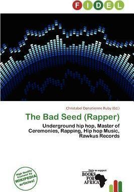 The Bad Seed (Rapper)