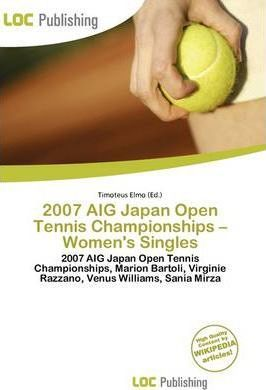 2007 Aig Japan Open Tennis Championships - Women's Singles
