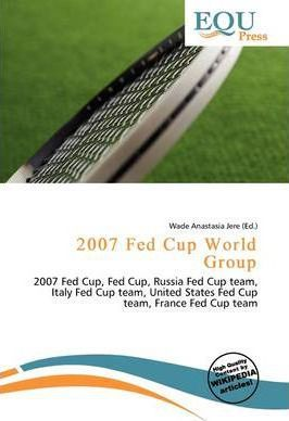 2007 Fed Cup World Group