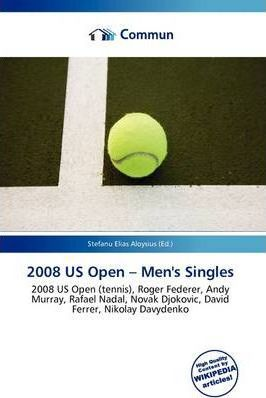 2008 Us Open - Men's Singles
