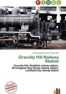 Gravelly Hill Railway Station