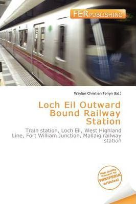 Loch Eil Outward Bound Railway Station