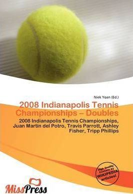 2008 Indianapolis Tennis Championships - Doubles