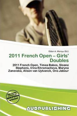 2011 French Open - Girls' Doubles