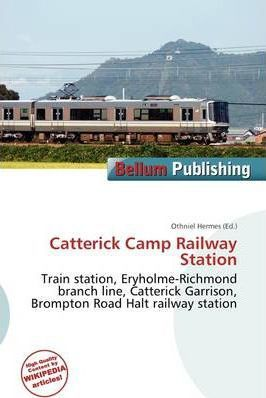 Catterick Camp Railway Station