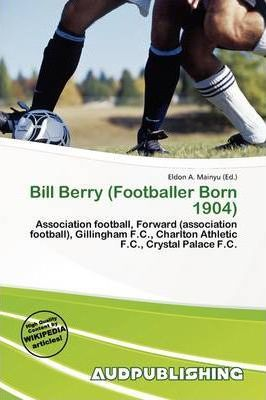 Bill Berry (Footballer Born 1904)