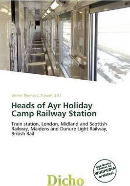 Heads of Ayr Holiday Camp Railway Station